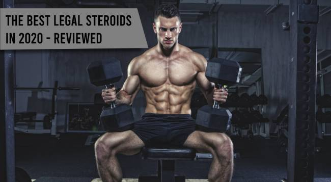 Best Legal Steroids Reviews: 2020 Greatest Hostels Alternative Pills